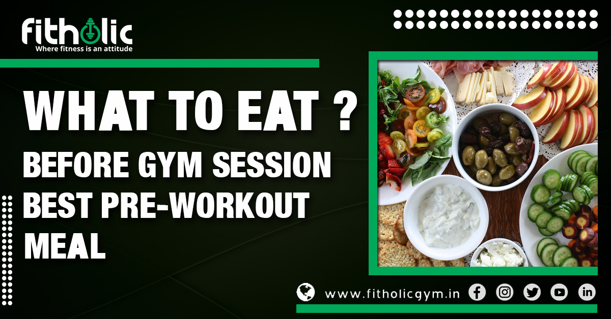 Pre-Workout Meal, Pre-Workout plan, Post workout meal, workout session, gym session, eat before gym session, exercise, workout, calories, carbohydrates, protein, nutrition